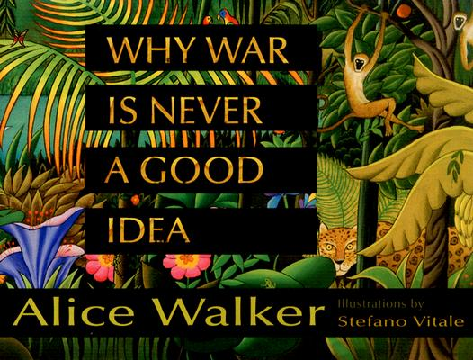 Why War Is Never a Good Idea Cover