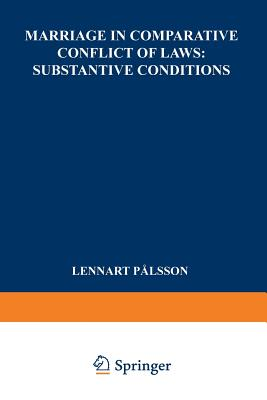 Marriage in Comparative Conflict of Laws: Substantive Conditions Cover Image