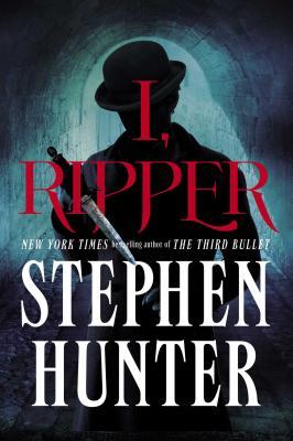 I, Ripper: A Novel Cover Image