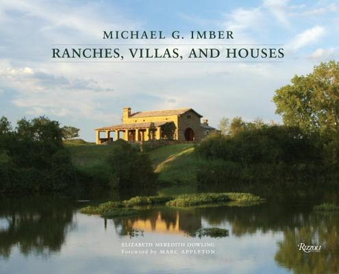Michael G. Imber: Ranches, Villas, and Houses Cover Image