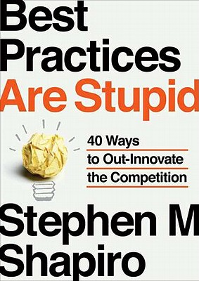 Best Practices Are Stupid Cover