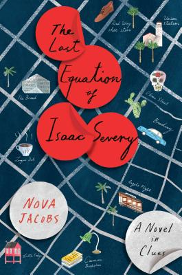 The Last Equation of Isaac Severy: A Novel in Clues Cover Image