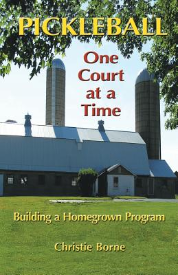 Pickleball One Court at a Time: Building a Homegrown Program Cover Image