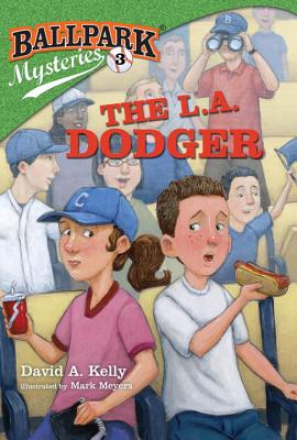 The L.A. Dodger (Ballpark Mysteries #3) Cover Image