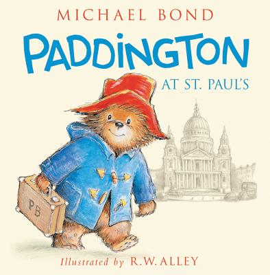 Paddington at St. Paul's by Michael Bond