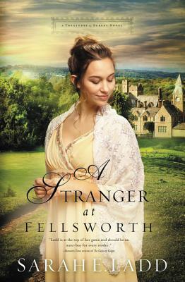 Cover for A Stranger at Fellsworth (Treasures of Surrey Novel #3)
