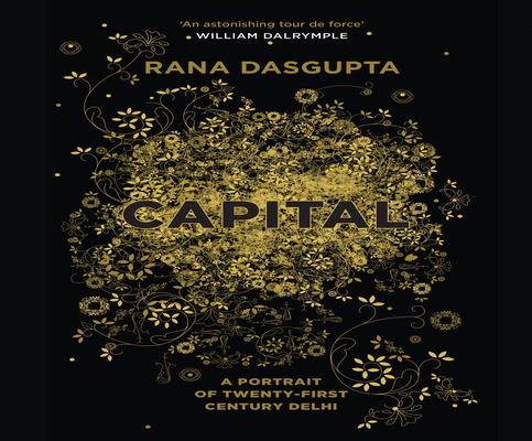 Capital: The Eruption of Delhi Cover Image