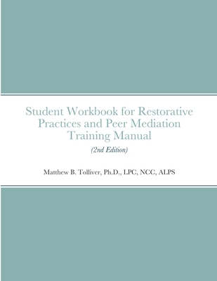 Student Workbook for Restorative Practices and Peer Mediation Training Manual Cover Image