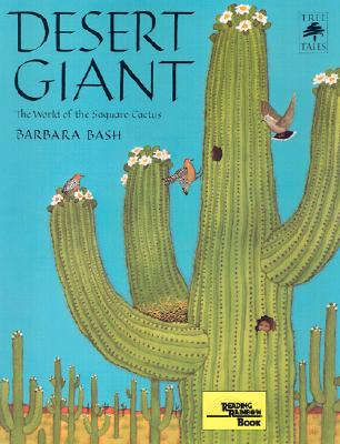 Desert Giant: The World of the Saguaro Cactus (Tree Tales) Cover Image
