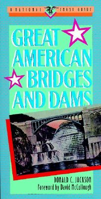 Cover for Great American Bridges and Dams