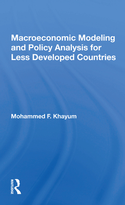 Macroeconomic Modeling and Policy Analysis for Less Developed Countries Cover Image