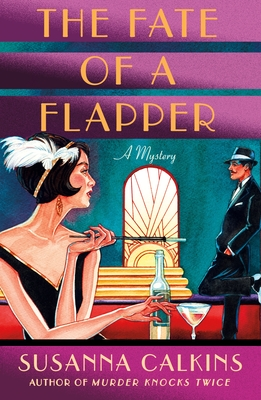 The Fate of a Flapper: A Mystery (The Speakeasy Murders #2) Cover Image
