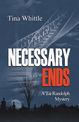 Necessary Ends (Tai Randolph #6) Cover Image