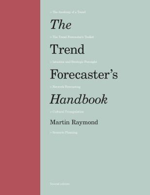The Trend Forecaster's Handbook: Second Edition Cover Image