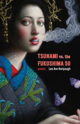 Tsunami vs. the Fukushima 50: Poems Cover Image