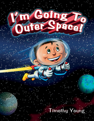 Cover for I'm Going to Outer Space!
