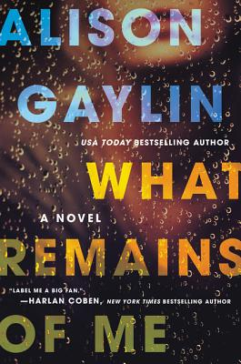 What Remains of Me: A Novel Cover Image