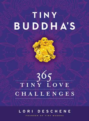 Tiny Buddha's 365 Tiny Love Challenges Cover