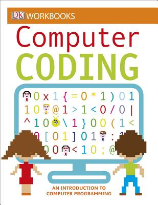 DK Workbooks: Computer Coding: An Introduction to Computer Programming Cover Image