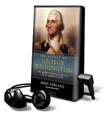 The Ascent of George Washington (Playaway Adult Nonfiction) Cover Image