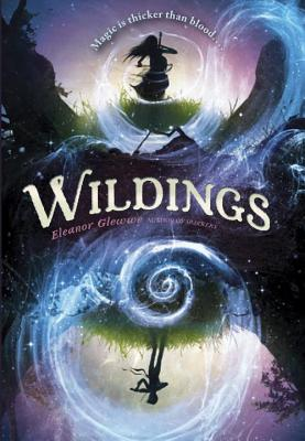 Wildings by Elanor Glewwe