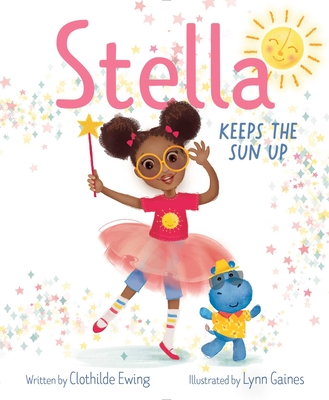 Stella Keeps the Sun Up Cover Image
