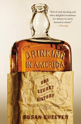 Drinking in America: Our Secret History Cover Image