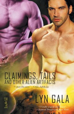 Claimings, Tails, and Other Alien Artifacts Cover Image