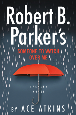 Robert B. Parker's Someone to Watch Over Me (Spenser #49) Cover Image