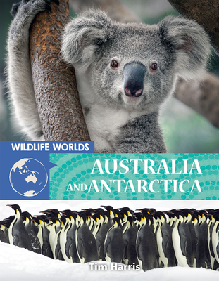 Wildlife Worlds Australia and Antarctica Cover Image