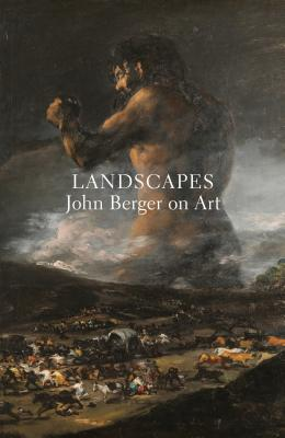 Landscapes: John Berger on Art Cover Image