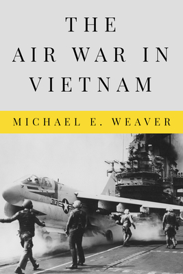 The Air War in Vietnam (Peace and Conflict) Cover Image