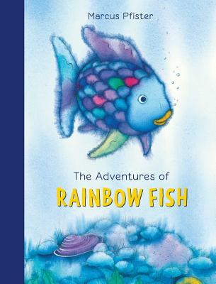 The Adventures of Rainbow Fish: A Collection (The Rainbow Fish) Cover Image