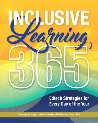 Inclusive Learning 365: Edtech Strategies for Every Day of the Year Cover Image