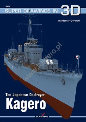 The Japanese Destroyer Kagero [With Scale Drawings] (Super Drawings in 3D #24) Cover Image