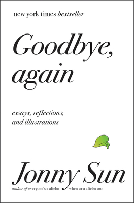 Goodbye, Again: Essays, Reflections, and Illustrations Cover Image