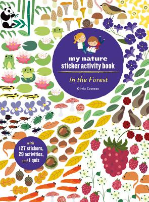 In the Forest: My Nature Sticker Activity Book (127 stickers, 29 activities, 1 quiz) Cover Image