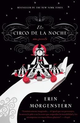 El Circo de la Noche = The Night Circus Cover