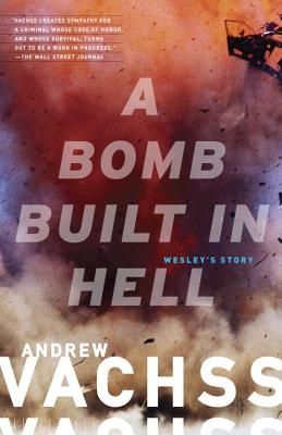 A Bomb Built in Hell: Wesley's Story Cover Image
