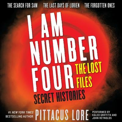 I Am Number Four: The Lost Files: Secret Histories (I Am Number Four Series: The Lost Files) Cover Image