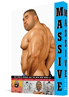 Massive: Gay Japanese Manga And The Men Who Make It Cover Image