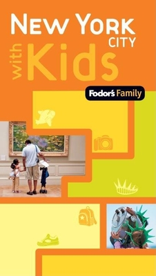 Fodor's Family New York City with Kids, 1st Edition Cover Image