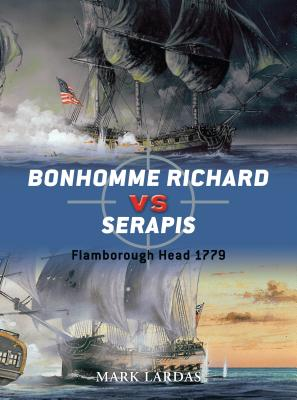 Bonhomme Richard vs Serapis: Flamborough Head 1779 Cover Image