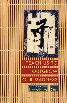 Teach Us to Outgrow Our Madness Cover