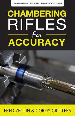 Chambering Rifles for Accuracy Cover Image
