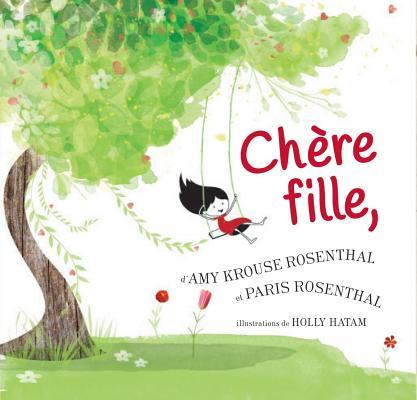 Chere Fille, = Dear Girl, Cover Image