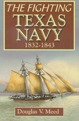Fighting Texas Navy 1832-1843 Cover Image