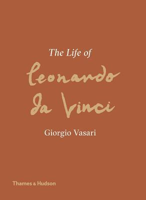 The Life of Leonardo da Vinci: A New Translation Cover Image