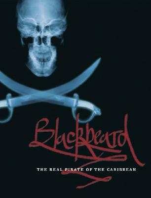 Blackbeard: The Real Pirate of the Caribbean Cover Image
