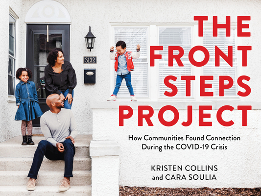 The Front Steps Project: How Communities Found Connection During the Covid-19 Crisis Cover Image